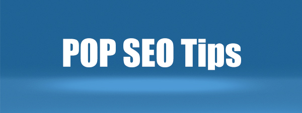 POP SEO Tips